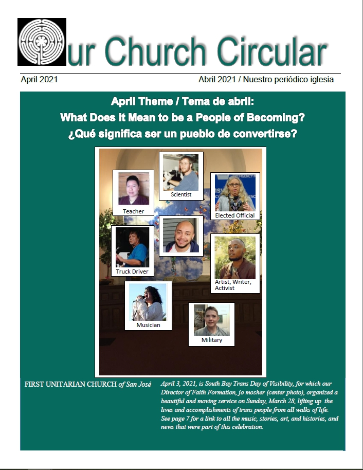 """A small headshot photo of Jo Mosher, our Director of Faith Formation, surrounded by other headshots of (clockwise) a """"Scientist,"""" an """"Elected Official,"""" an """"Artist, Writer, Activist,"""" someone in the """"Military,"""" a """"Musician,"""" a """"Truck Driver,"""" and a """"Teacher."""" The issue's title, """"April Theme / What Does it Mean to be a People of Becoming?"""" is printed against a deep teal-green background."""